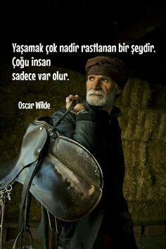 Yaşamak Wise Quotes, Words Quotes, Sayings, New Year New Beginning, Great Inspirational Quotes, Oscar Wilde, Word Up, Favorite Words, More Than Words