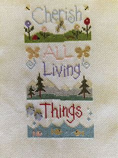 completed cross stitch Lizzie KateCherish All Living Things