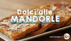 Dolci alle mandorle: le migliori ricette selezionate per voi!
