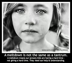 A meltdown means our sensory kiddos are having a hard time, not giving us a hard time.