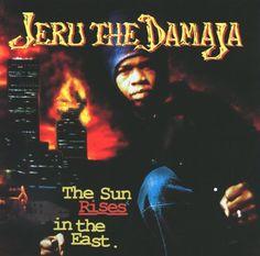 Jeru The Damaja The Sun rises in the East