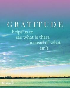 Attitude of Gratitude helps you focus on what you have instead of what you do not have. Focusing on what you do not have brings discontentment, bitterness, and selfishness. Retrain your thinking.