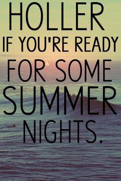 HOLLER! Summer nights ~Rascal Flatts