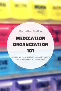 How to organize multiple medications and prescription bottles, manage prescription refill information, and what to do about pill containers.