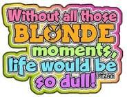 11 Best Blonde Quotes Me Images Blonde Quotes Blonde Moments