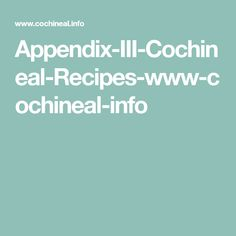 Appendix-III-Cochineal-Recipes-www-cochineal-info