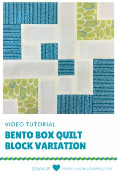Video tutorial: Bento box quilt block variation - beginner's block by TERESADOWNUNDER 10 1/2 inch square