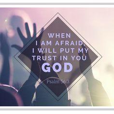 Psalm 56:3 #trust #God