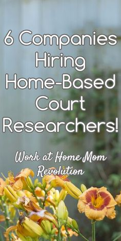 6 Companies Hiring Home-Based Court Researchers! / Work at Home Mom Revolution