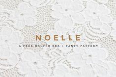 Noelle: A Free Bra + Panty Pattern