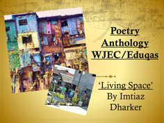 Mini Poetry Scheme: 'Living Space' by Imtiaz Dharker - WJEC/Eduqas