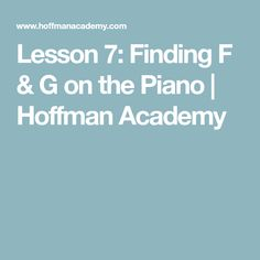 Pianist Joseph Hoffman teaches how to find F & G on the piano in a fun, interactive way for children ages 5 and up. Joseph Hoffman, Piano Lessons For Beginners, Teaching, Education, Onderwijs, Learning, Tutorials