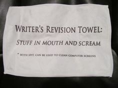 Revision towel #nanowrimo #writers #writing
