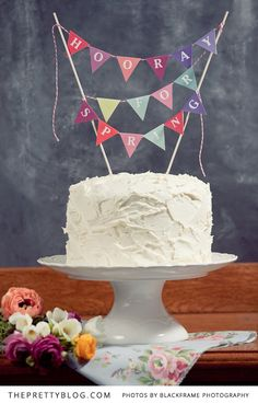 DIY HOORAY Cake topper. Versatile to make for various occasions. Downloadable PDF and also Cake Topper youtube video tutorial. I am so doing this!