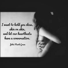 Intimate romantic love poem by John Mark Green Sexy Love Quotes, Soulmate Love Quotes, Naughty Quotes, True Love Quotes, Love Quotes For Her, Romantic Love Quotes, Love Poems, Romantic Poems, Seductive Quotes