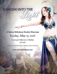 Sahina Bellydance presents Dancing Into the Light 2016