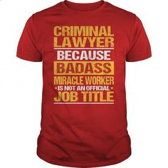 Awesome Tee For Criminal Lawyer #teeshirt #hoodie. CHECK PRICE => https://www.sunfrog.com/LifeStyle/Awesome-Tee-For-Criminal-Lawyer-138611839-Red-Guys.html?60505