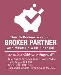 Join us Friday, August 9th from 9:00 - 9:30 am as speakers Angela Perez & Dena McClure discuss the the Items Required to be a Broker Partner of MWF!  Click the link to register: https://www2.gotomeeting.com/register/754958842