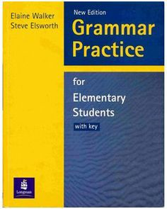 Grammar Practice for Elementary Students: With Key (GRPR) (repost) | Free eBooks Download - EBOOKEE!