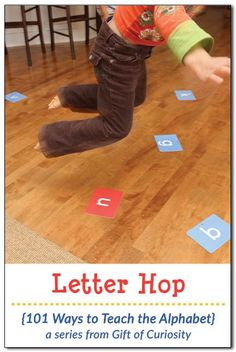 Hop Ways to Teach the Alphabet} Letter Hop: A fun gross motor game to help kids learn their letters. Just one of many great ideas from the 101 Ways to Teach the Alphabet series at Gift of Curiosity Toddler Learning, Preschool Learning, Toddler Preschool, Fun Learning, Preschool Activities, Teaching Kids, Preschool Kindergarten, London Activities, Educational Activities