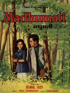 Madhumati is a paranormal romance film directed and produced by Bimal Roy and written by Ritwik Ghatak and Rajinder Singh Bedi. The film stars Dilip Kumar and Vyjayantimala in the lead roles, with… Romance Film, Paranormal Romance, Bollywood Posters, Bollywood Actors, Hindi Movies Online, Vintage Bollywood, Indian Bollywood, Alternative Movie Posters, Movie Poster Art
