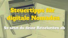 Steuertipps für Digitale Nomaden | Hacks und Tipps für Digitales Nomadentum Steuern