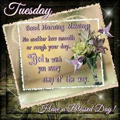 Tuesday Good Morning Blessings good morning tuesday tuesday quotes good morning quotes happy tuesday good morning tuesday quotes happy tuesday morning tuesday morning facebook quotes tuesday image quotes happy tuesday good morning