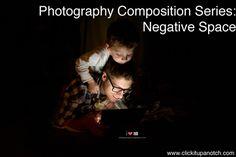 Photography Composition Series: Negative Space via Click it Up a Notch