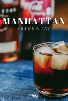 Adam McDowell's book Drinks: A User's Guide offers ways to enjoy a cocktail under less-than-ideal circumstances, calling such a drink an ad-hoctail, including this #Manhattan On $15 A Day. Two ingredients and you're good to go!