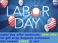 Labor Day offer continues. 20% offer for gift wrap #magento extension at http://mage-extensions-themes.com/magento-extensions/giftwrapper.html. Use coupon LAB20 in cart.