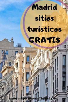 Madrid sitios turísticos gratis Foto Madrid, Madrid Barcelona, Travel Around The World, Around The Worlds, Travelling Tips, Traveling, Spain Culture, Madrid Travel, Rv Travel