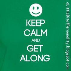 ENFJ ~ Keep Calm and Get Along T-shirt #MBTI