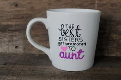 Promoted to AUNT Coffee Mug-Handpainted/Handwritten-Aunt, Special Gift for a Loved One..New Baby by MorningSunshineShop on Etsy
