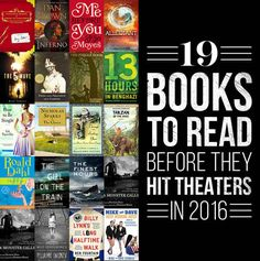 19 Books To Read Before The Movie Comes Out In 2016. I've read a lot of these but some look really good!
