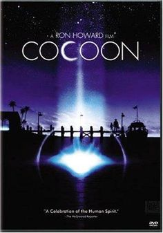 Cocoon (1985) [PG-13] 117 min  -  Comedy | Drama | Sci-Fi   21 June 1985 (USA)    When a group of trespassing seniors swim in a pool containing alien cocoons, they find themselves energized with youthful vigour.  Stars: Don Ameche, Wilford Brimley, Hume Cronyn   Director: Ron Howard