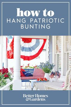 Hanging American flag bunting on the front porch is the perfect way to celebrate Independence Day. We'll show you how to decorate your house with swags and bunting to show your support for America. American Flag Bunting, Patriotic Bunting, Bunting Flags, Patriotic Party, Flag Decor, Hello Summer, Independence Day, Fourth Of July, Front Porch
