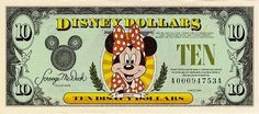 front of 10 Disney Dollar bill  There is also a $5 and $1 bill as well