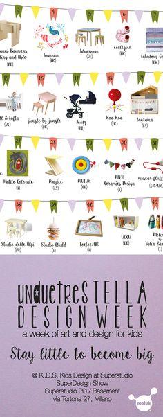 Lil Gaea presenting its creations at unduetrestella DESIGN WEEK @Ki.D.S Kids Design at Superstudio. Superstudio Più / Basement | April 14-19 2015 #staylittle #milandesignweek #fuorisalone