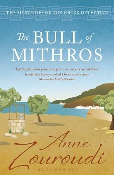 The Bull of Mithros (Mysteries of/Greek Detective 6) by Anne Zouroudi, http://www.amazon.co.uk/dp/B0085UMKAK/ref=cm_sw_r_pi_dp_DhzTtb186H1PF