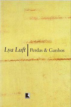 Perdas & ganhos - Lya Luft