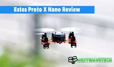 Estes Proto X Nano Q