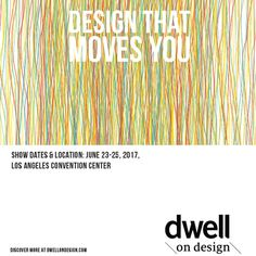 Create a bold and colorful print ad/campaign for Dwell on Design LA by linsoncl2010