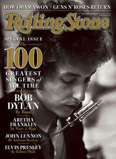 bob dylan .On the cover of the Rolling Stone.