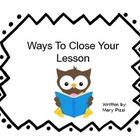 {freebie} Ways to Close a Lesson - So many good ideas!