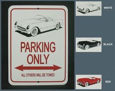 C1 1953-1954 Corvette Parking Only Sign