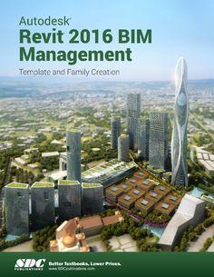 Autodesk Revit 2016 BIM Management Template and Family Creation Revit Family, House Projects, Project Management, Free Ebooks, Paris Skyline, Facade, Software, Engineering, Floor Plans