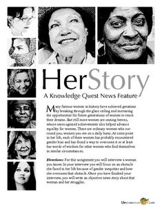 """Herstory: A Knowledge Quest News Article,  In this Common Core aligned lesson, students will learn about the struggles of women in their world. They will become reporters, using their speaking and listening skills to root out a good story and their writing skills to report what they've learned.  This is one of our """"Knowledge Quest"""" activities: a lesson that focuses on helping students become independent, self-directed learners. Designed to recognize Women's History Month. #teachers #lessons"""