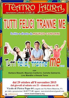 TG Musical e Teatro in Italia: Al Teatro L'Aura- TUTTI FELICI TRANNE ME