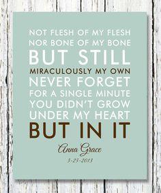 NOT FLESH of my flesh not BONE of my Bone Quote Adoption Creed Custom Baby Gift Print 8 x 10