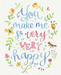 Je maakt Me zo zeer zeer Happy  Art Print